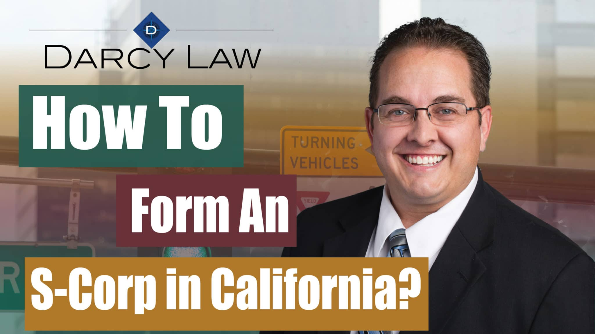 How to Form an S-Corp in California?